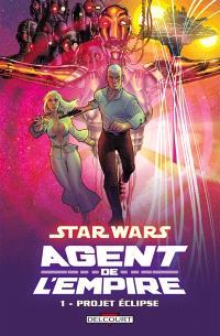 Star Wars : agent de l'Empire. Volume 1, Projet éclipse