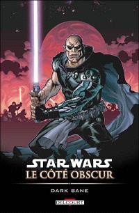 Star Wars : le côté obscur. Volume 9, Dark Bane