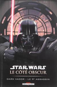 Star Wars : le côté obscur. Volume 14, Dark Vador : le 9e assassin