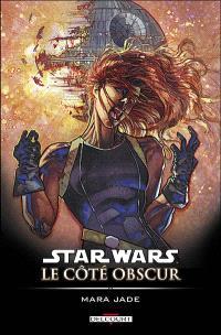 Star Wars : le côté obscur. Volume 6, Mara Jade