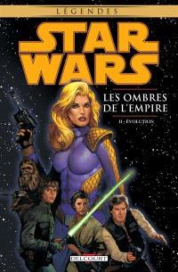 Star Wars : les ombres de l'Empire. Volume 2, Evolution