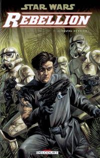 Star Wars : rébellion. Volume 1, Jusqu'au dernier !