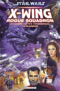 Star Wars : X-Wing, Rogue squadron. Volume 11, Fin de mission