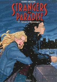 Strangers in paradise. Volume 17, Amour et mensonges