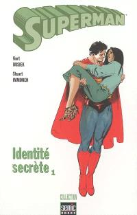 Superman : identité secrète. Volume 1