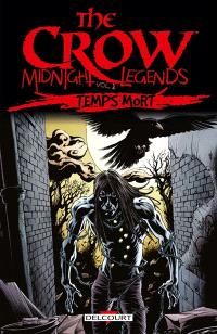 The crow : midnight legends. Volume 2, Temps mort