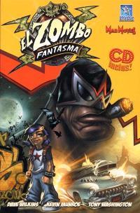 Wetta Lucha !. Volume 1, El zombo fantasma
