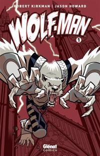 Wolf-Man. Volume 1