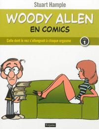 Woody Allen en comics. Volume 1, Celle dont le nez s'allongeait à chaque orgasme