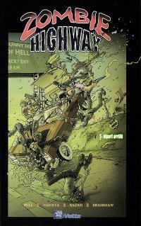 Zombie highway. Volume 1, Départ arrêté