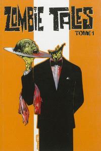 Zombie tales. Volume 1