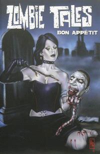 Zombie tales. Volume 3, Bon appétit