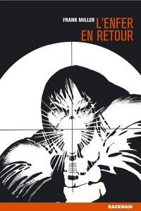 Sin City. Volume 7, L'enfer en retour