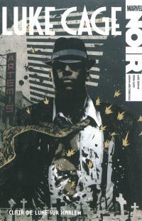 Luke Cage noir, Clair de lune sur Harlem