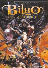 Bilbo le Hobbit. Volume 1