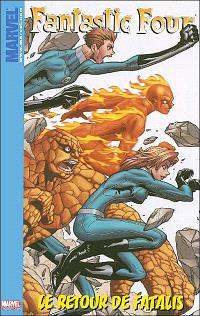 Fantastic Four. Volume 2, Le retour de Fatalis