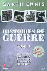 Histoires de guerre. Volume 1
