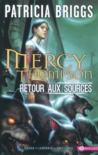 Mercy Thompson : retour aux sources