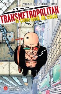 Transmetropolitan. Volume 1, Le come-back du siècle