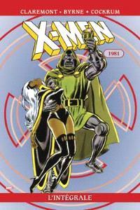 X-Men : l'intégrale. Volume 5, 1981