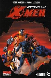 Astonishing X-Men. Volume 1, Surdoués