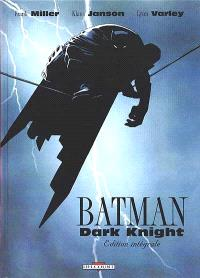 Batman Dark Knight, l'intégrale