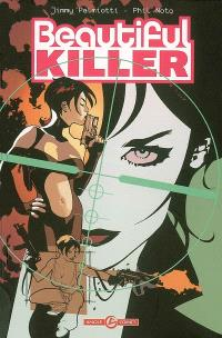 Beautiful killer : l'exécutrice magnifique