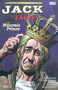 Jack of fables. Volume 3, Le mauvais prince