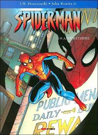 Spider-Man : vocation. Volume 5, Un amour éternel