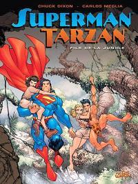 Superman-Tarzan : fils de la jungle
