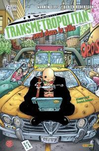 Transmetropolitan. Volume 3, Seul dans la ville