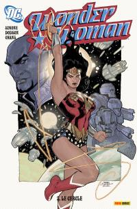 Wonder Woman. Volume 2, Le cercle