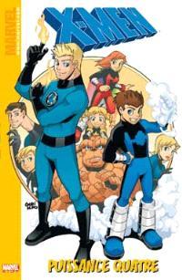 X Men. Volume 2, Puissance quatre