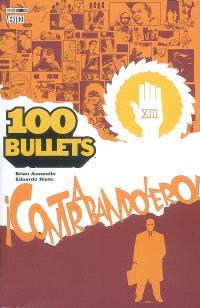 100 bullets. Volume 6, Contrabandolero !