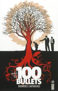 100 bullets. Volume 17, Dernières cartouches