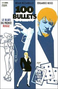 100 bullets. Volume 5, Le blues du prince rouge