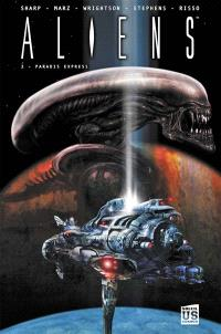 Aliens. Volume 2, Paradis express
