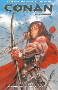 Conan le barbare. Volume 1, La reine de la Côte noire