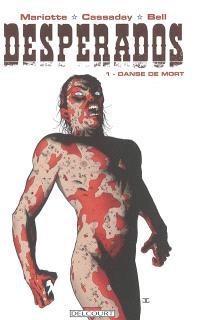 Desperados. Volume 1, Danse de mort
