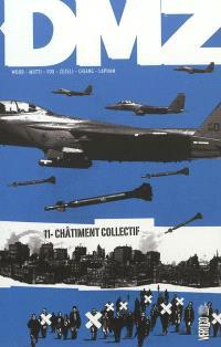 DMZ. Volume 11, Châtiment collectif