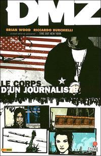 DMZ. Volume 2, Le corps d'un journaliste