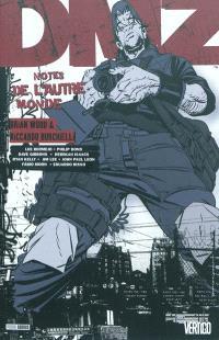 DMZ. Volume 8, Notes de l'autre monde