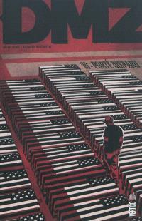 DMZ. Volume 10, Porté disparu
