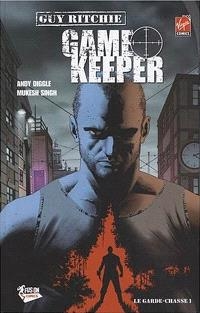 Game keeper. Volume 1, Le garde-chasse