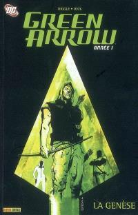 Green Arrow. Volume 1, Année 1