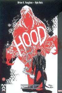 Hood, Pierres de sang