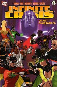 Infinite crisis : prélude. Volume 4-1, Un an plus tard