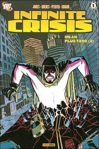 Infinite crisis : prélude. Volume 5-2, Un an plus tard
