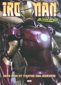 Iron Man : les aventures. Volume 3, Iron Man et toutes ses armures