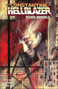 John Constantine Hellblazer. Volume 1, Péchés originels